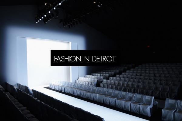 fashion in detroit